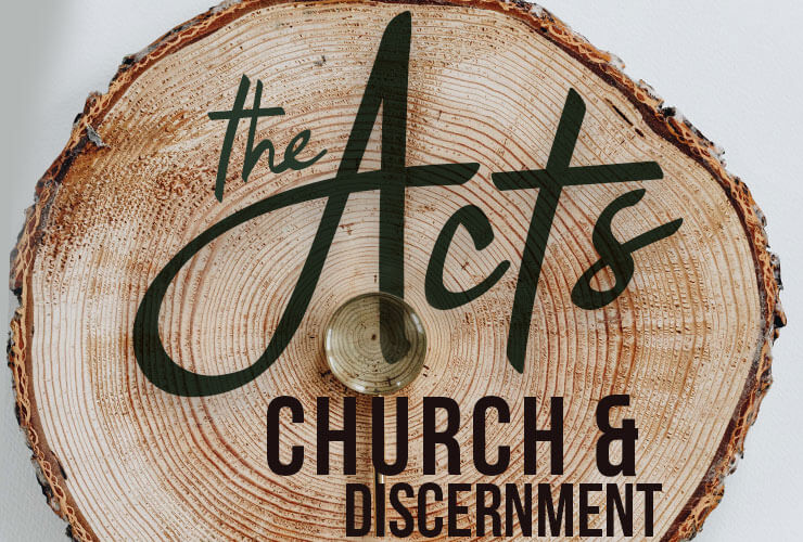 The Acts Church and Discernment